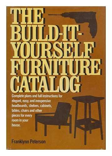 The Build-it-Yourself Furniture Catalog (0130859109) by Peterson, Franklynn