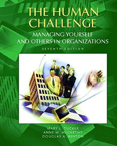 9780130859556: The Human Challenge: Managing Yourself and Others in Organizations (7th Edition)