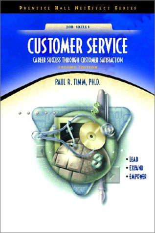 9780130859594: Customer Service: Career Success through Customer Satisfaction (NetEffect Series) (2nd Edition)