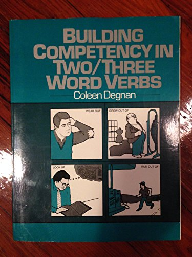 9780130860187: Building Competency in Two-Three Word Verbs