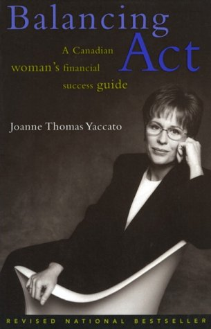 Balancing Act Revised And Updated Edition (Paperback): Joanne Yaccato