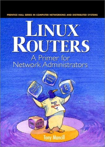 9780130861139: Linux Routers: A Primer For Network Administrators