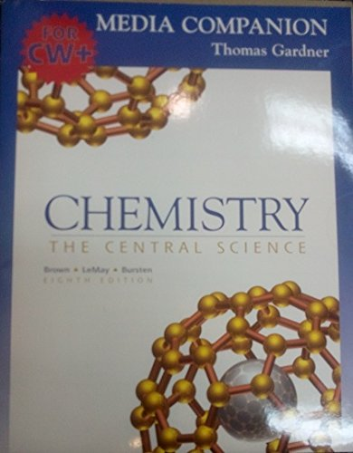 9780130861184: Chemistry: The Central Science and Media Companion for Cw+