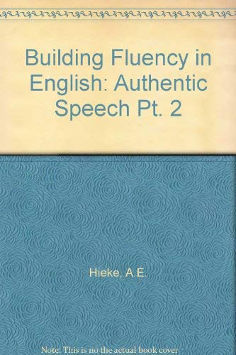 9780130861252: Building Fluency in English: Authentic Speech Pt. 2