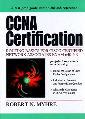 9780130861856: CCNA Certification: Routing Basics for Cisco Certified Network Associates