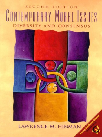 9780130862198: Contemporary Moral Issues: Diversity and Consensus (2nd Edition)