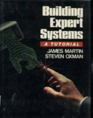 9780130862402: Building Expert Systems: A Tutorial