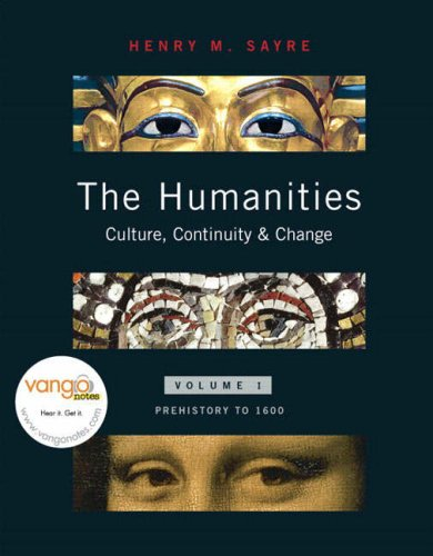 The Humanities: Culture, Continuity, and Change, Volume: Sayre, Henry M.
