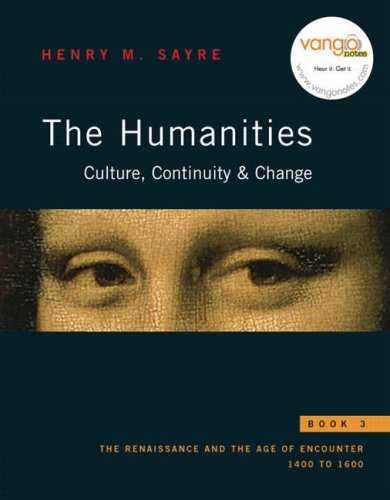 The Humanities: Culture, Continuity, and Change, Book: Henry M. Sayre
