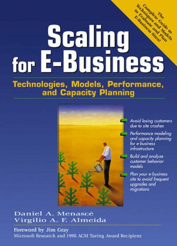 9780130863287: Scaling for E-business: Technologies, Models, Performance and Capacity Planning