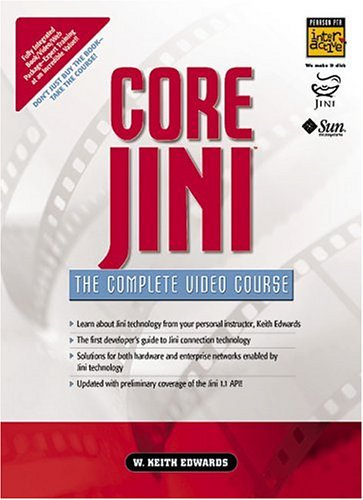 9780130863867: Core Jini - The Complete Video Course (Complete Video Courses & Digital Seminars)