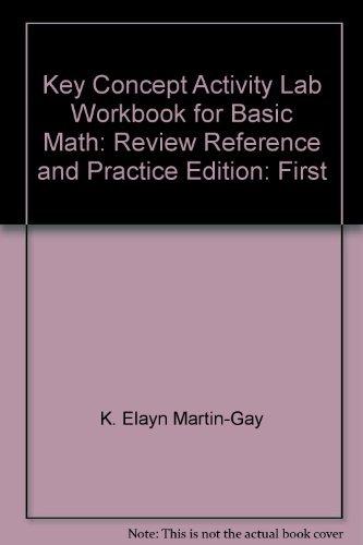 9780130864109: Key Concept Activity Lab Workbook to Accompany Basic Math (K. Elayn Martin-Gay)