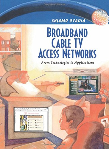 9780130864215: Broadband Cable TV Access Networks: From Technologies to Applications