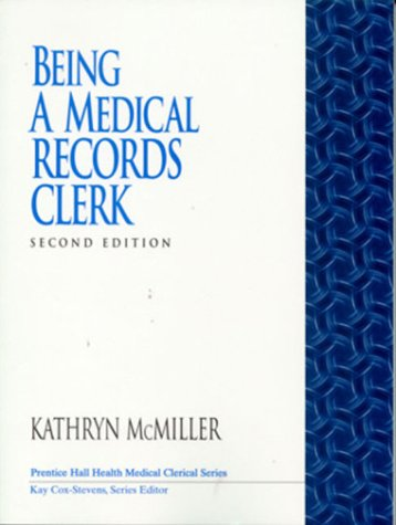 9780130864932: Being a Medical Records Clerk (2nd Edition)