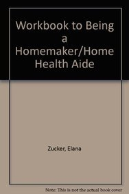 9780130865199: Workbook to Being a Homemaker/home Health Aide