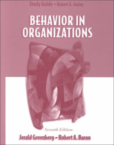 9780130865922: Behavior in Organizations (Study Guide)