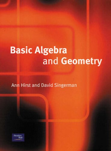 9780130866226: Basic Algebra and Geometry (Prentice-Hall International Series in Computer Science)