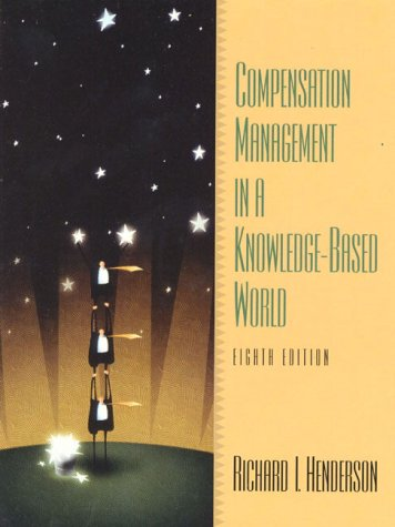 9780130866820: Compensation Management in a Knowledge-Based World