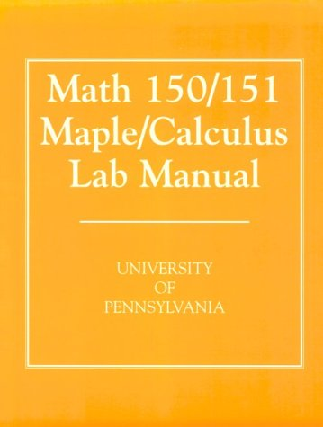 9780130867391: Math 150/151: Maple/Calculus Lab Manual
