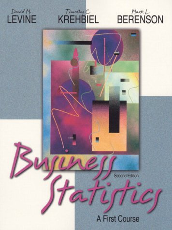 9780130867544: Business Statistics: A First Course (2nd Edition)
