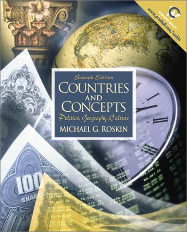 9780130867582: Countries and Concepts: Politics, Geography, Culture (7th Edition)
