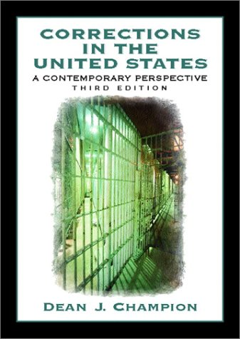 9780130867612: Corrections in the United States: A Contemporary Perspective (3rd Edition)