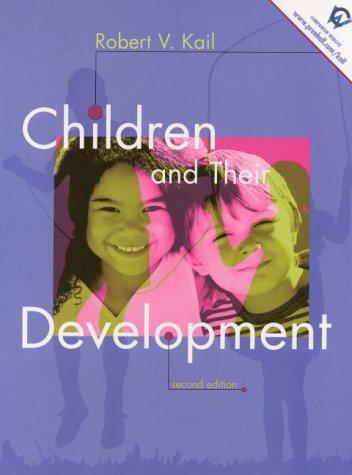 9780130867650: Children and Their Development (2nd Edition)