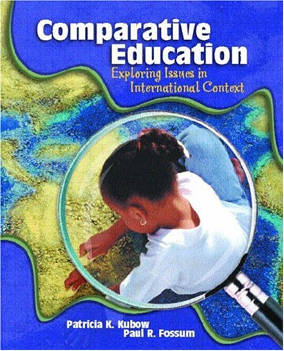 9780130868480: Comparative Education: Exploring Issues in International Context