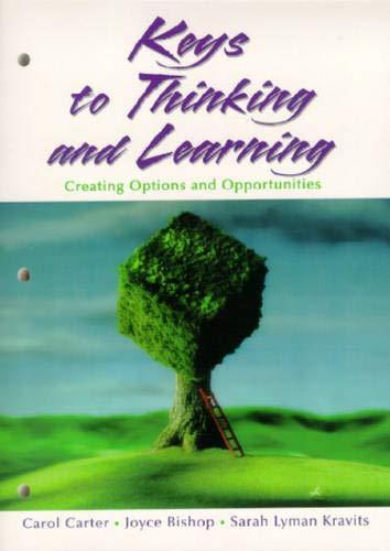 Keys to Thinking and Learning: Carol Carter, Joyce