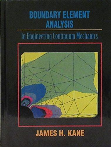 Boundary Element Analysis in Engineering Continuum Mechanics: James H. Kane