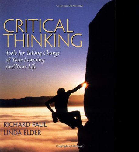 9780130869722: Critical Thinking: Tools for Taking Charge of Your Learning and Your Life