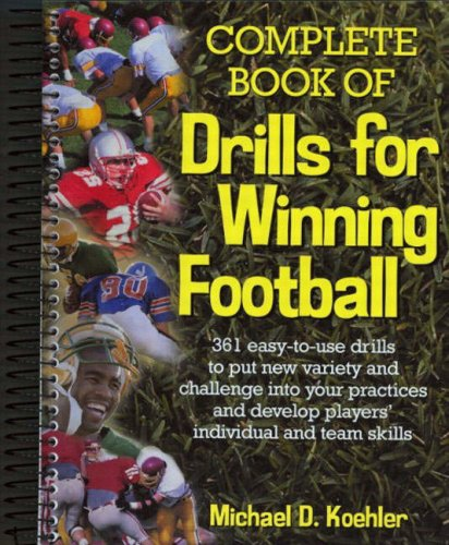 9780130870469: Complete Book of Drills for Winning Football