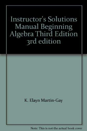 9780130872081: Instructor's Solutions Manual Beginning Algebra Third Edition 3rd edition