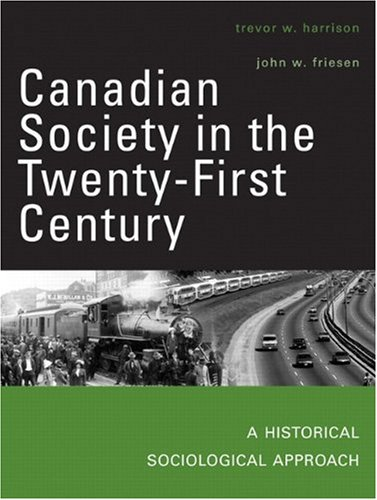 Canadian Society in the Twenty-first Century: a: Harrison, Trevor W.;