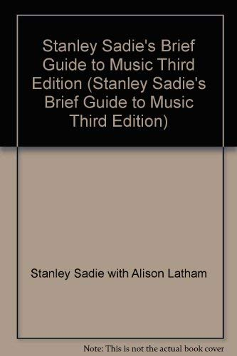 9780130872302: Stanley Sadie's Brief Guide to Music Third Edition (Stanley Sadie's Brief Guide to Music Third Edition)