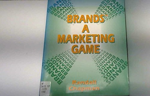 9780130874047: Brands: A Marketing Game