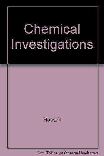 Chemical Investigations for Changing Times, 9th: Hill, John W.; Kolb, Doris K.
