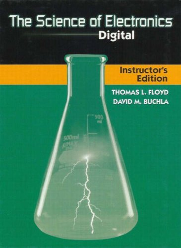 9780130875495: The Science of Electronics: Digital