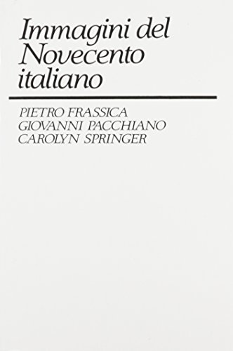 9780130875525: Immagini del Novecento Italiano