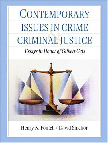 Contemporary Issues in Crime and Criminal Justice: Pontell, Henry N.;