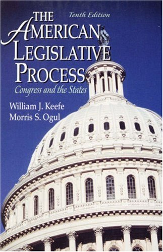 9780130877031: The American Legislative Process: Congress and the States (10th Edition)
