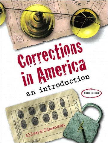 Corrections in America: An Introduction (9th Edition): Harry E. Allen,