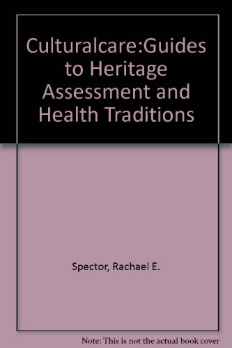 9780130877369: Culturalcare: Guides to Heritage Assessment and Health Traditions