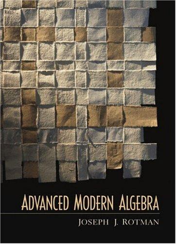 9780130878687: Advanced Modern Algebra