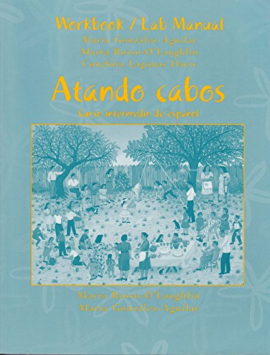 9780130878694: Atando Cabos: A Complete Program in Intermediate Spanish (Spanish Edition)