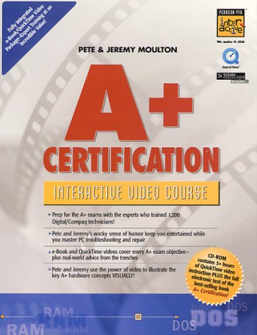9780130879264: A+ Certification Interactive Video Course