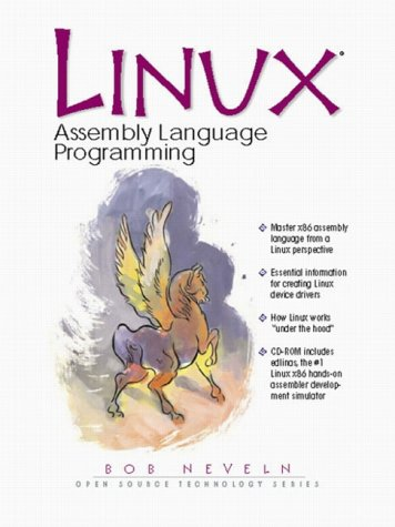 9780130879400: Linux Assembly Language Programming (Open Source Technology Series)