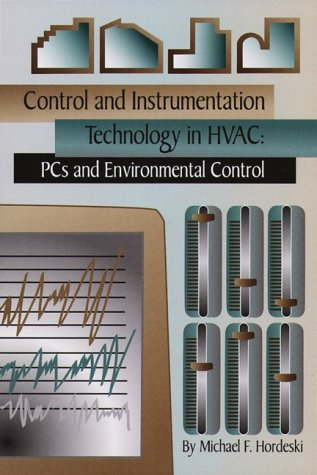 9780130879950: Control and Instrumentation Technology in HVAC: PCs and Environmental Control