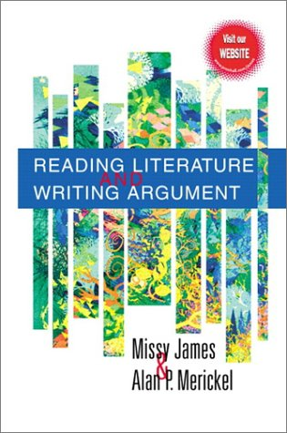 9780130880116: Reading Literature and Writing Argument