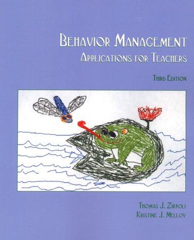 9780130880819: Behavior Management: Applications for Teachers (3rd Edition)